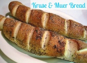 I'm in Heaven!! Kruse and Muer Bread!!